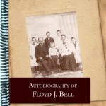 The Autobiography of Floyd J. Bell, coil bound