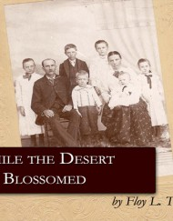 While The Desert Blossomed, coil bound