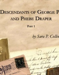The Descendants of George Palmer and Phebe Draper, coil bound,