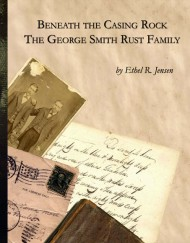 Beneath the Casing Rock, George Smith Rust Family, coil bound