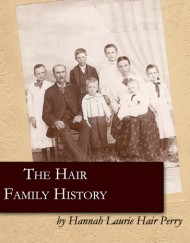 The Hair Family History, coil bound