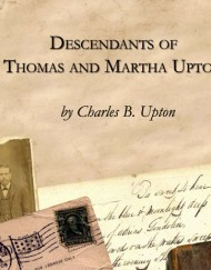 Descendants of Thomas and Marsha Upton, coil bound
