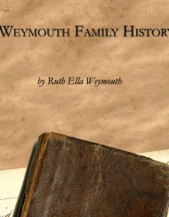 Weymouth Family History, coil bound,